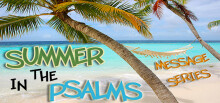 """Summer in the Psalms: Psalm 91 """"He is My Security"""""""