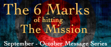 The 6 Marks - Living Evangelistically Pt 2